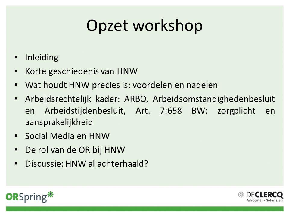 Opzet workshop Inleiding Korte geschiedenis van HNW