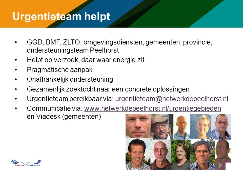 Urgentieteam helpt GGD, BMF, ZLTO, omgevingsdiensten, gemeenten, provincie, ondersteuningsteam Peelhorst.