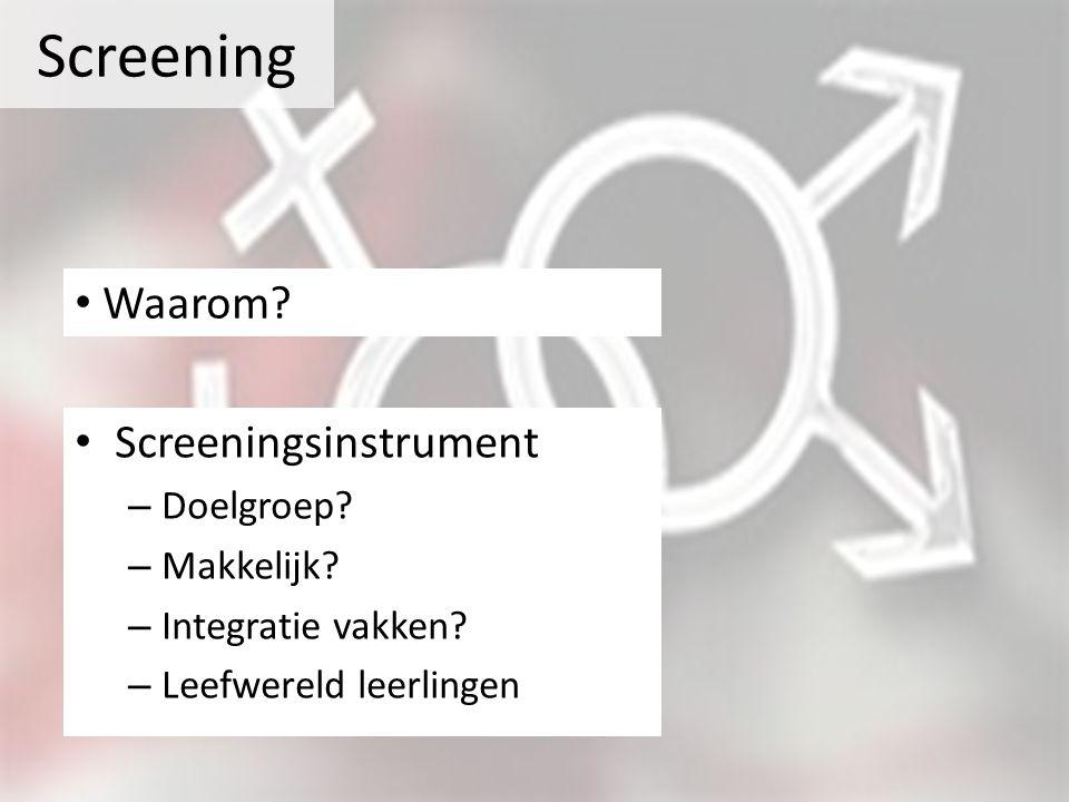 Screening Waarom Screeningsinstrument Doelgroep Makkelijk