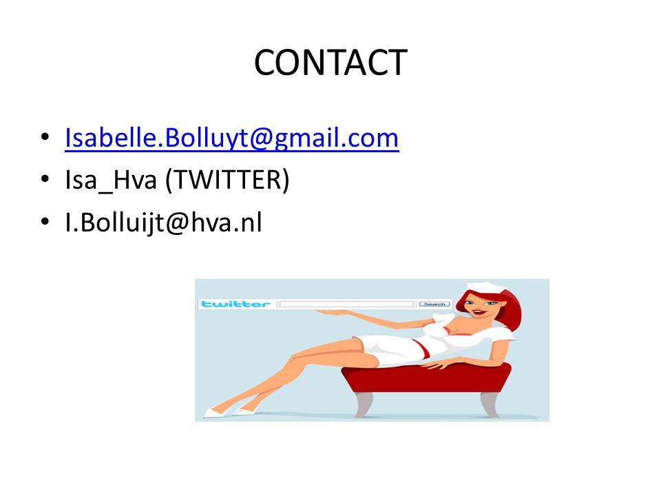 CONTACT Isabelle.Bolluyt@gmail.com Isa_Hva (TWITTER) I.Bolluijt@hva.nl