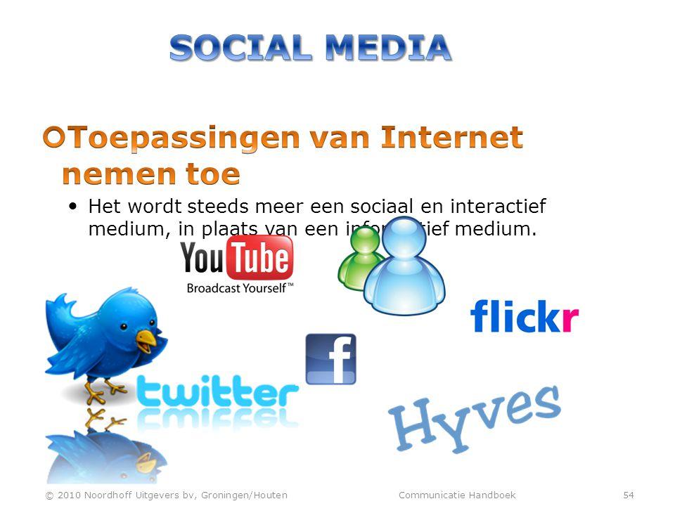 Social Media Toepassingen van Internet nemen toe