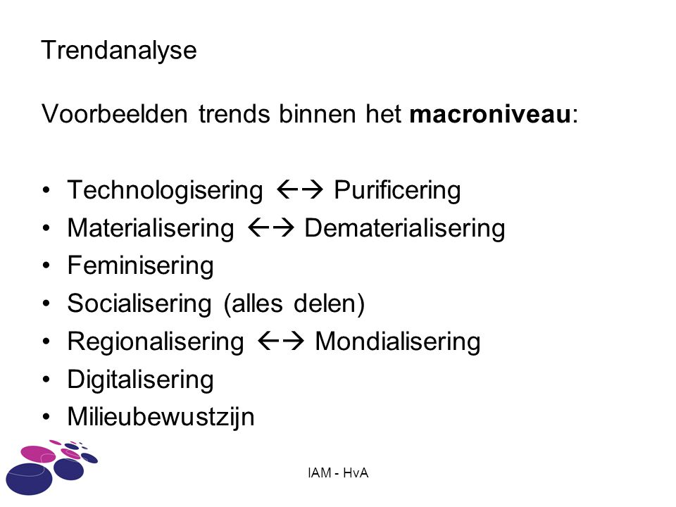 Voorbeelden trends binnen het macroniveau: