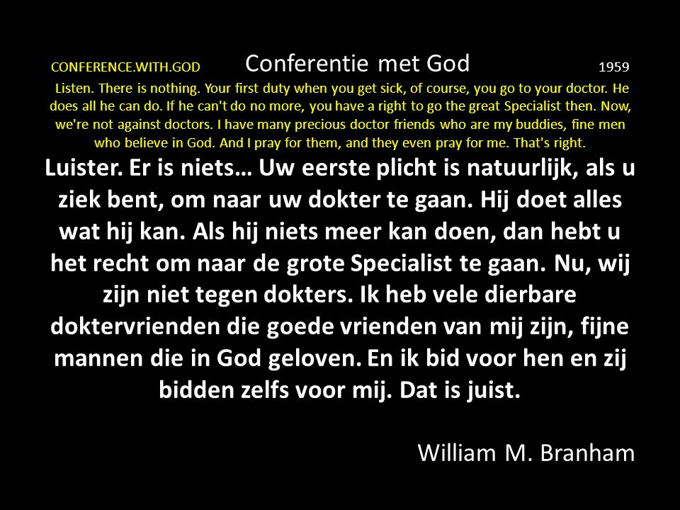 CONFERENCE. WITH. GOD Conferentie met God. 1959 Listen
