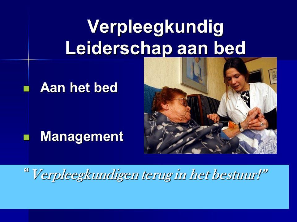 Verpleegkundig Leiderschap aan bed