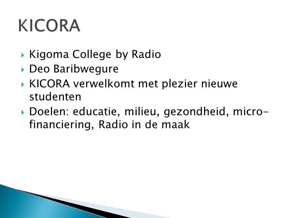 KICORA Kigoma College by Radio Deo Baribwegure