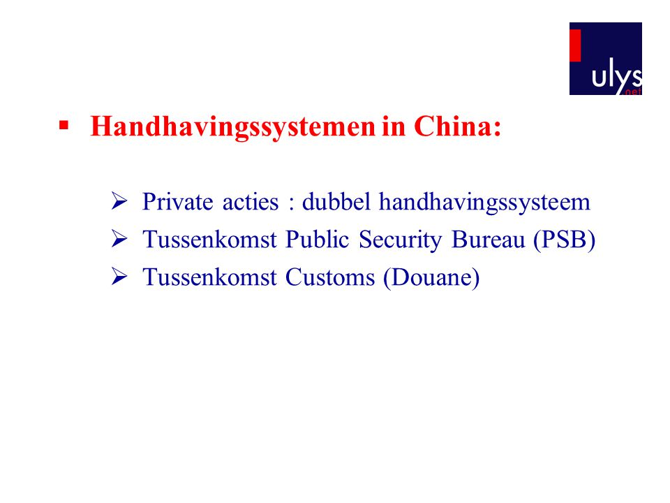 Handhavingssystemen in China: