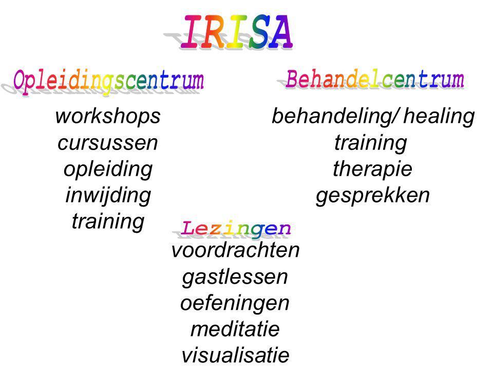 workshops cursussen opleiding inwijding training behandeling/ healing