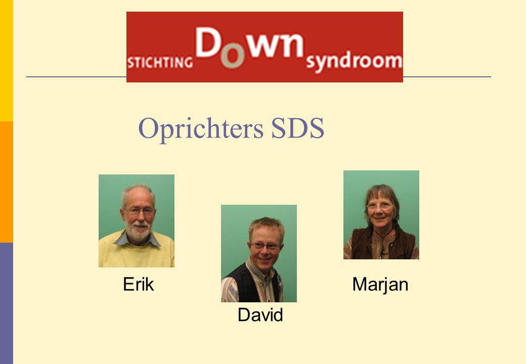 Oprichters SDS Erik Marjan David