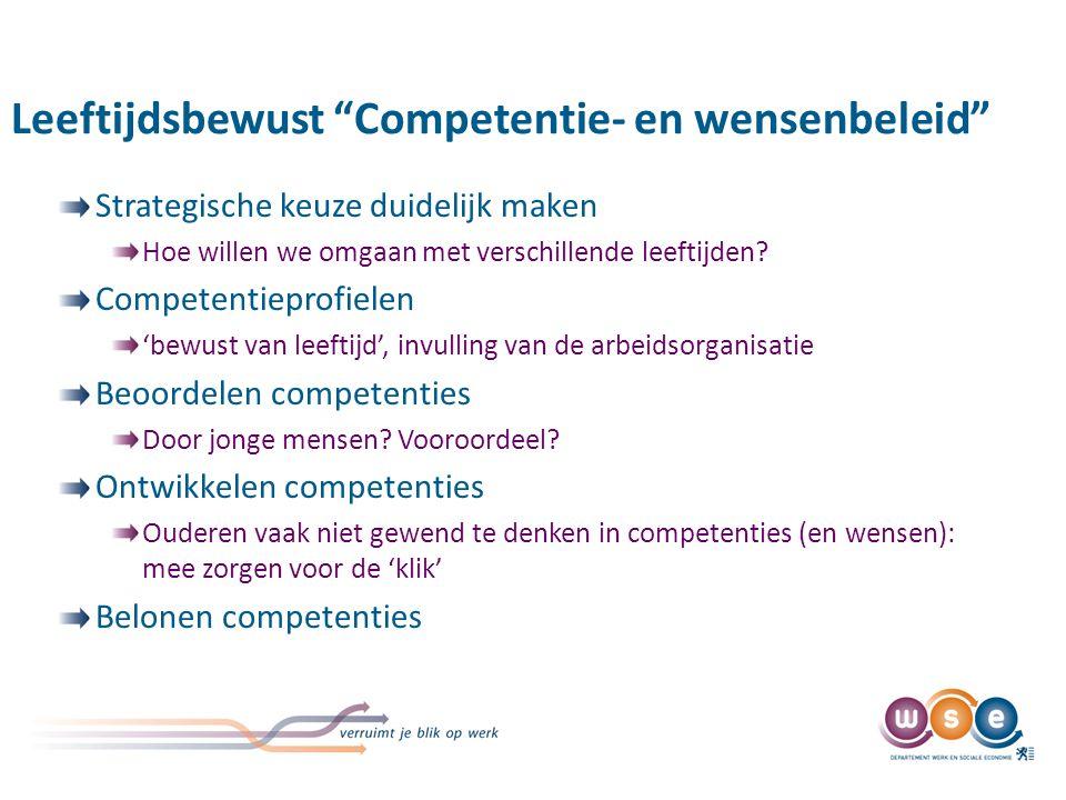 Leeftijdsbewust competentiebeleid gelinkt met Leeftijdsbewust personeelsbeleid