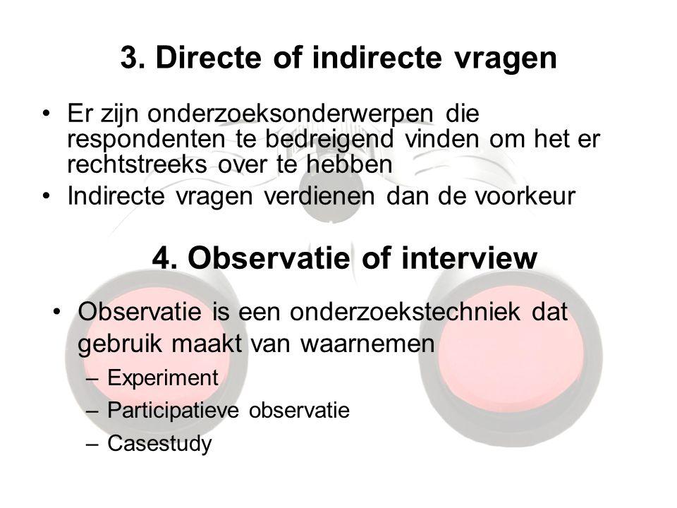 3. Directe of indirecte vragen