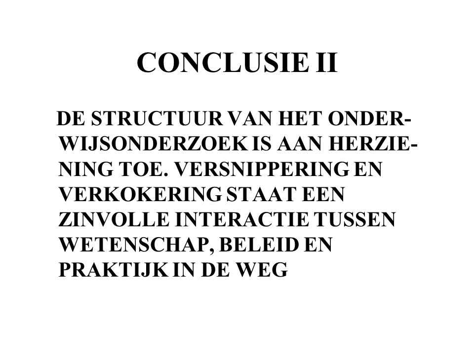 CONCLUSIE II