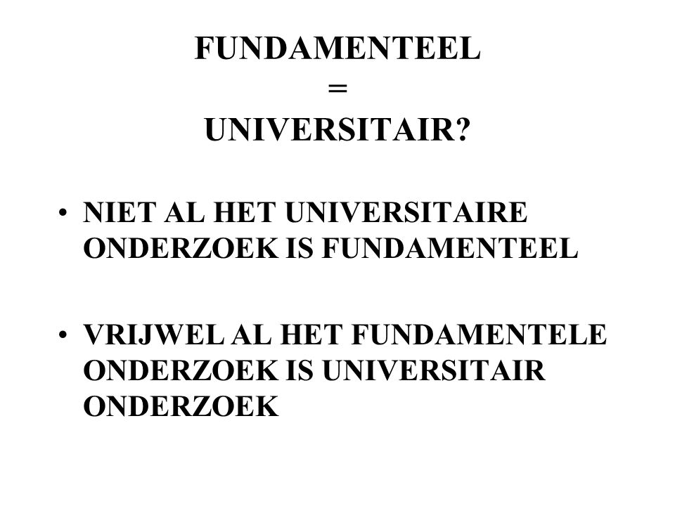 FUNDAMENTEEL = UNIVERSITAIR