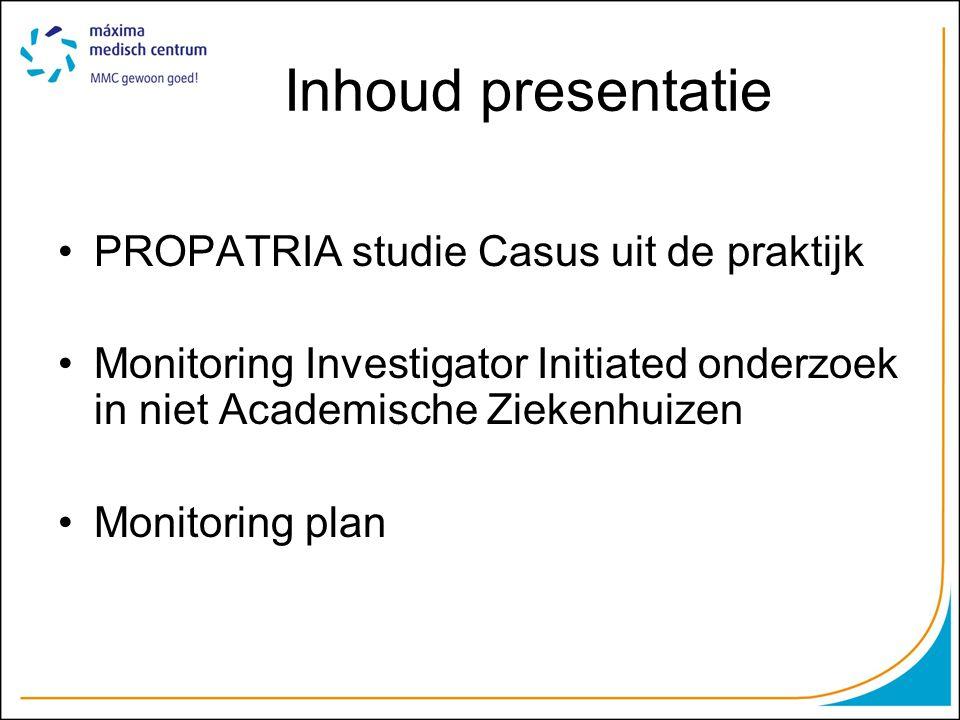Inhoud presentatie PROPATRIA studie Casus uit de praktijk