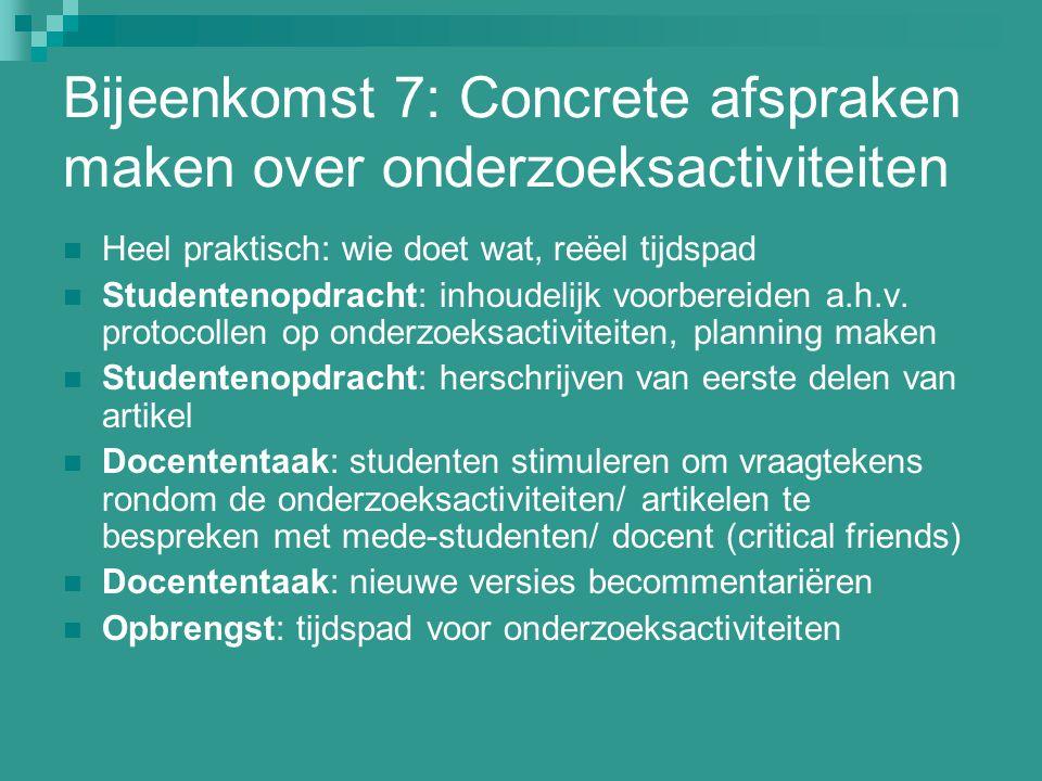 Bijeenkomst 7: Concrete afspraken maken over onderzoeksactiviteiten