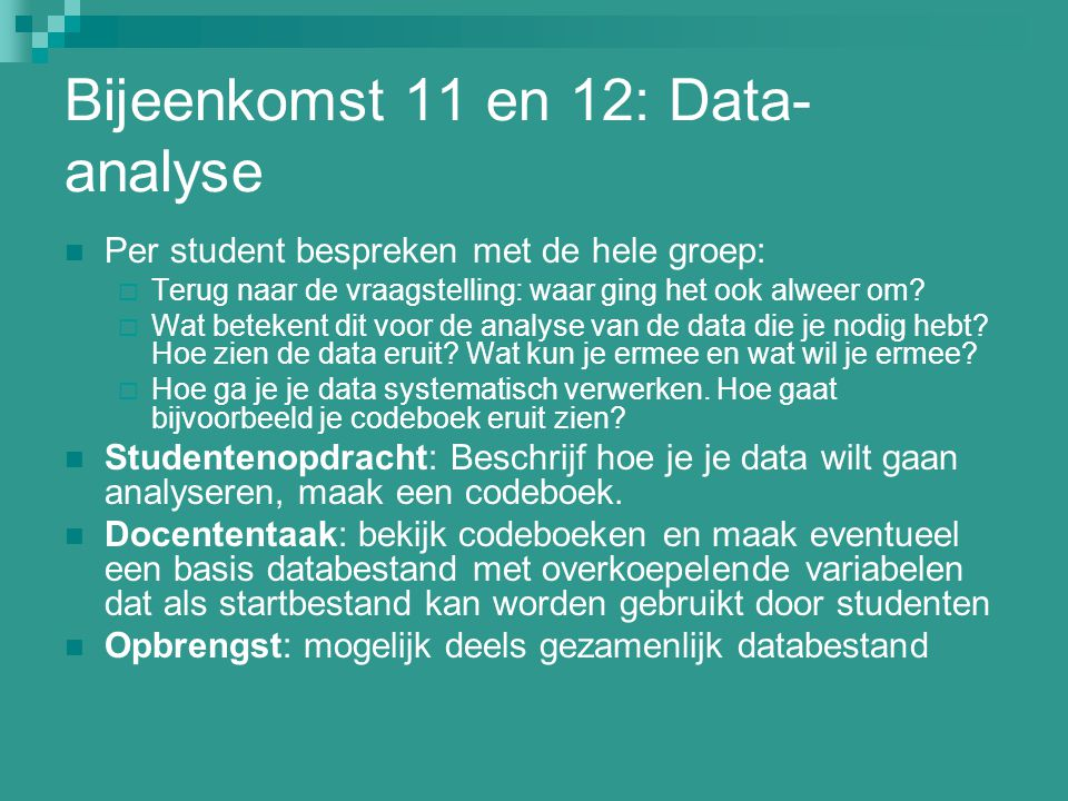 Bijeenkomst 11 en 12: Data-analyse