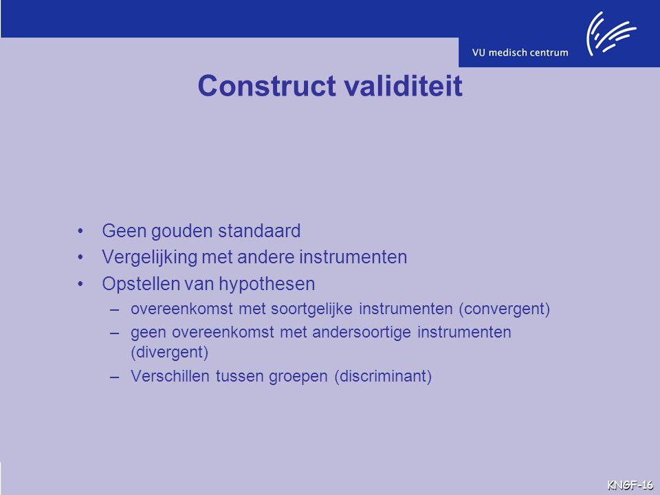 Construct validiteit Geen gouden standaard