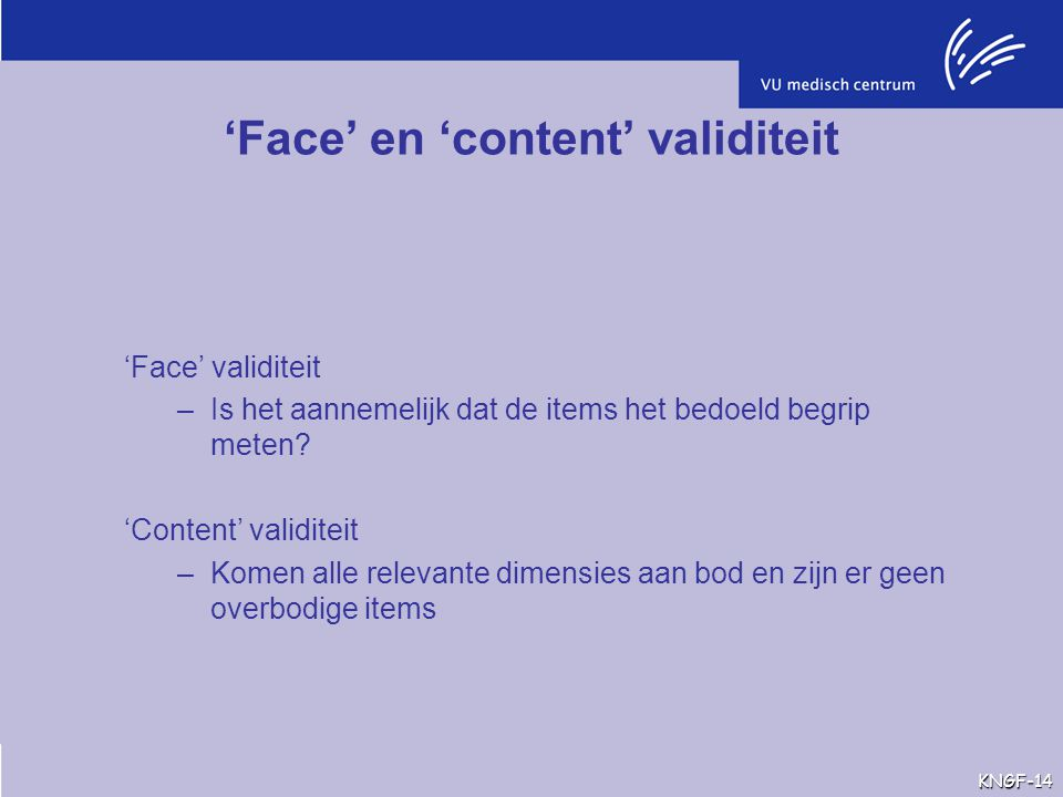 'Face' en 'content' validiteit
