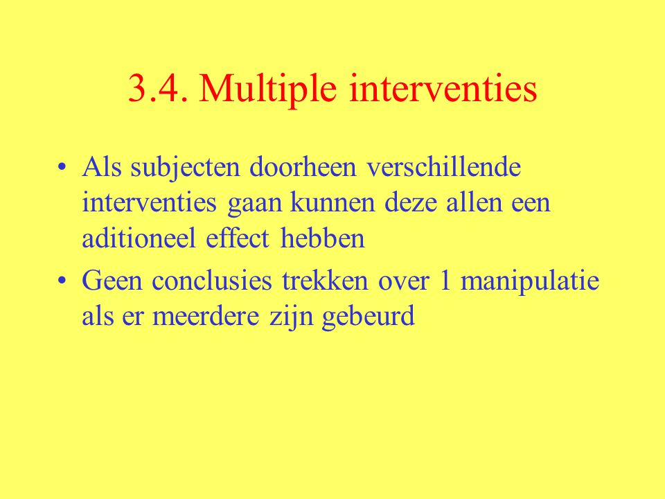 3.4. Multiple interventies
