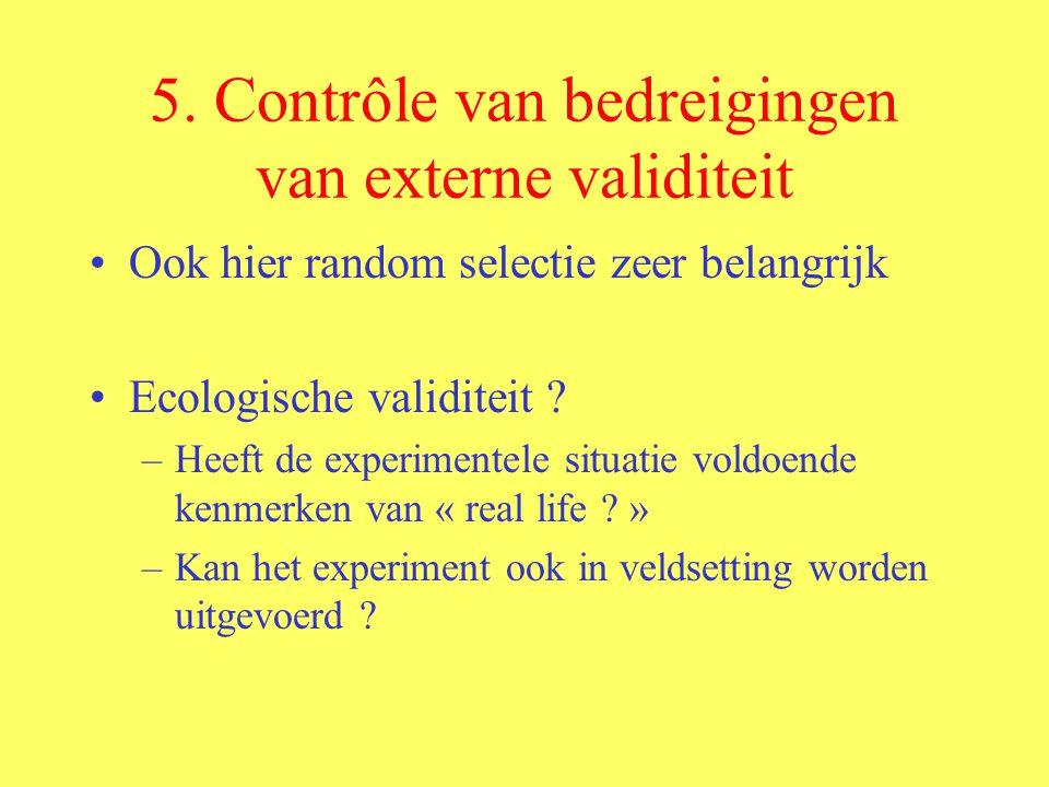 5. Contrôle van bedreigingen van externe validiteit