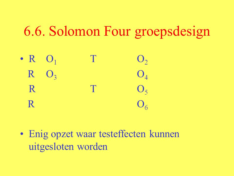 6.6. Solomon Four groepsdesign