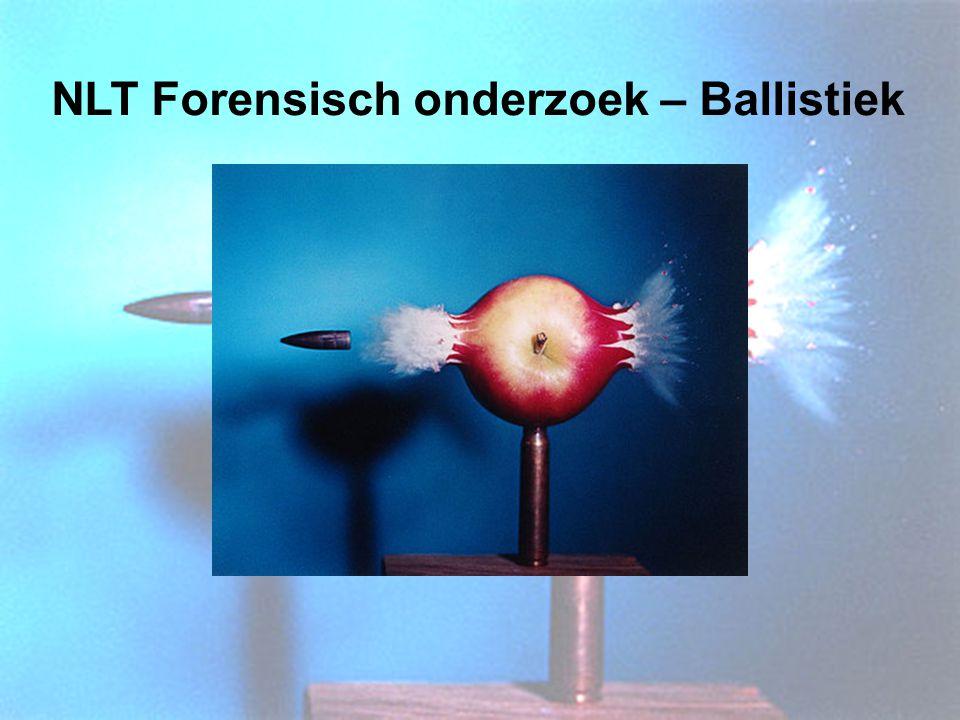 NLT Forensisch onderzoek – Ballistiek