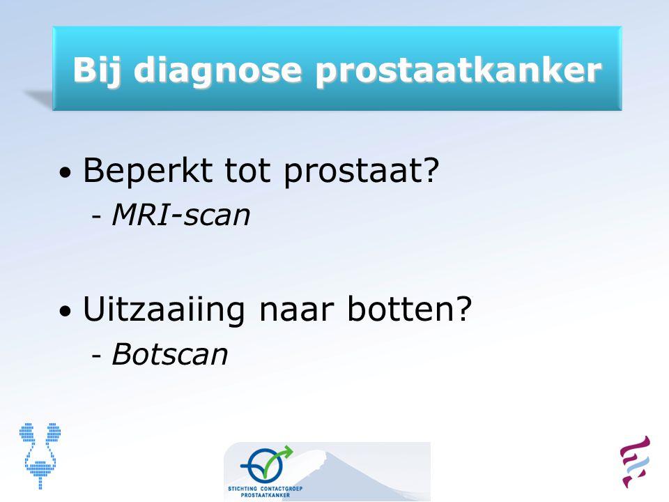 Bij diagnose prostaatkanker