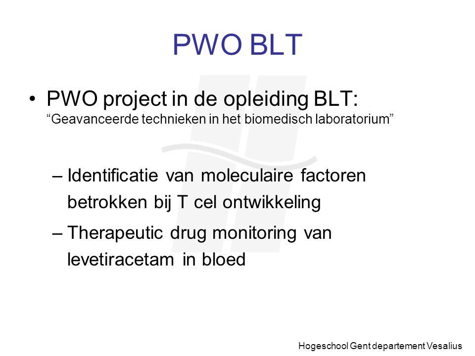 PWO BLT PWO project in de opleiding BLT: Geavanceerde technieken in het biomedisch laboratorium