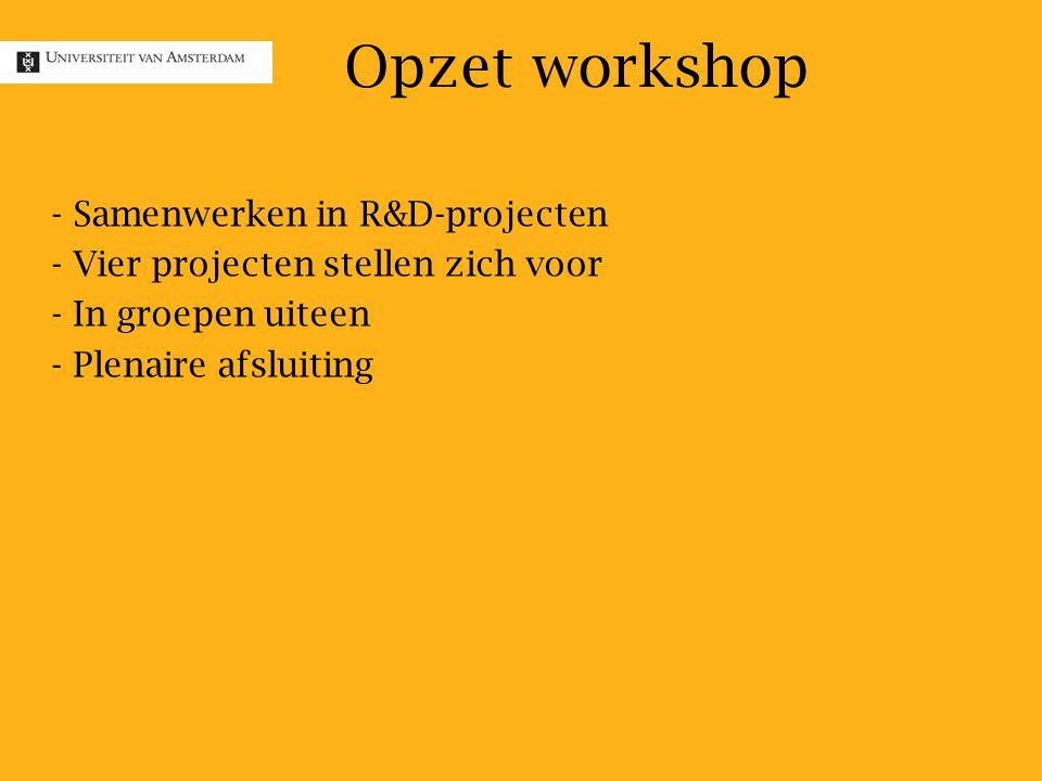 Opzet workshop Samenwerken in R&D-projecten