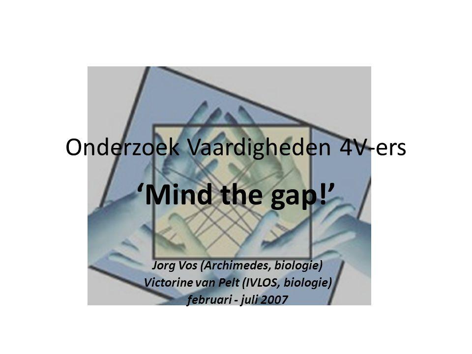 Onderzoek Vaardigheden 4V-ers 'Mind the gap!'