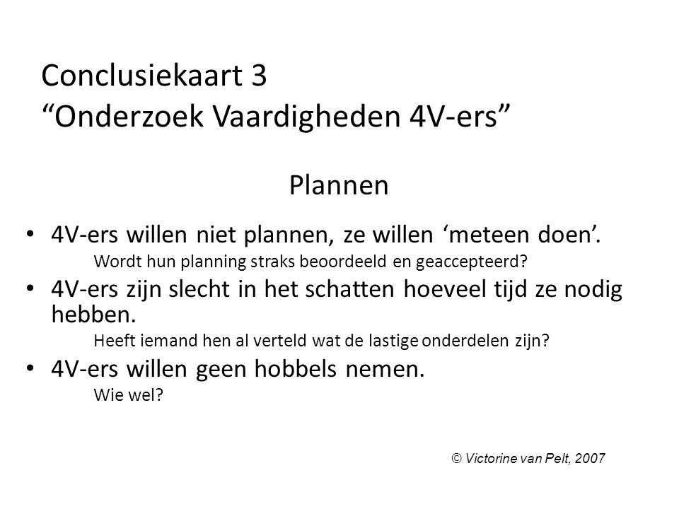 Conclusiekaart 3 Onderzoek Vaardigheden 4V-ers
