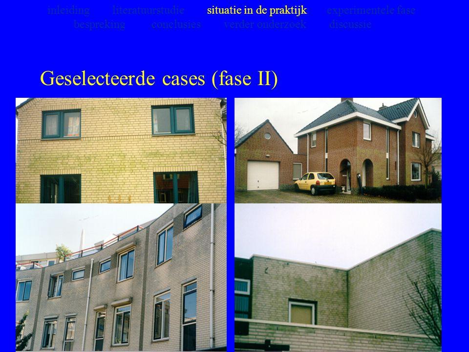 Geselecteerde cases (fase II)
