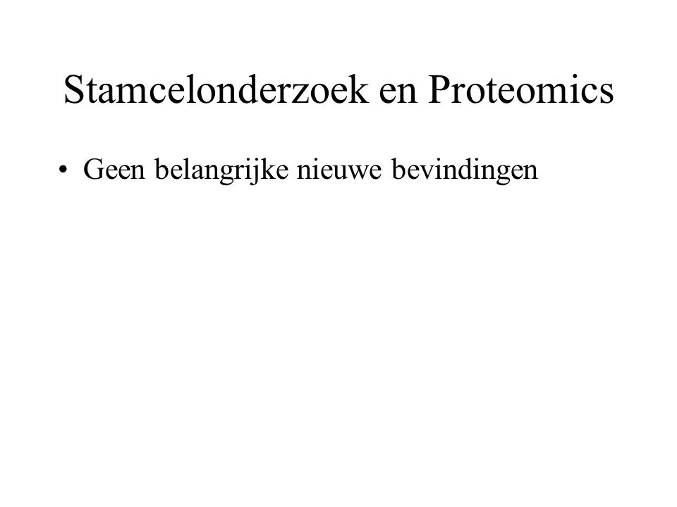 Stamcelonderzoek en Proteomics