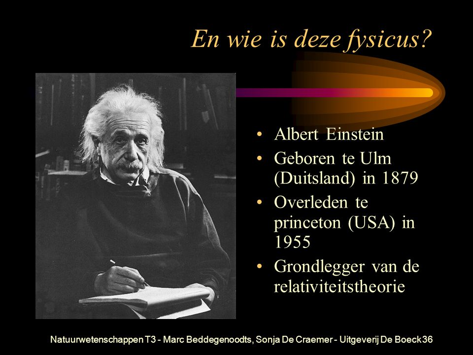 En wie is deze fysicus Albert Einstein