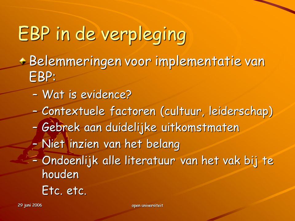EBP in de verpleging Belemmeringen voor implementatie van EBP: