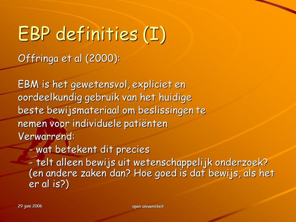 EBP definities (I) Offringa et al (2000):