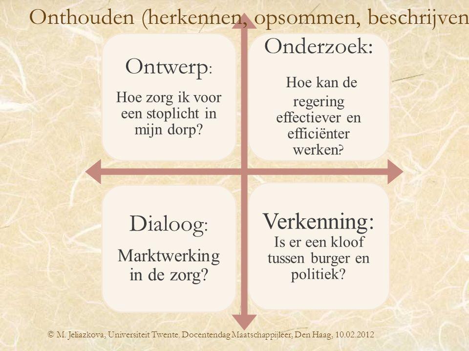 Hoe kan de regering effectiever en efficiënter werken Dialoog: