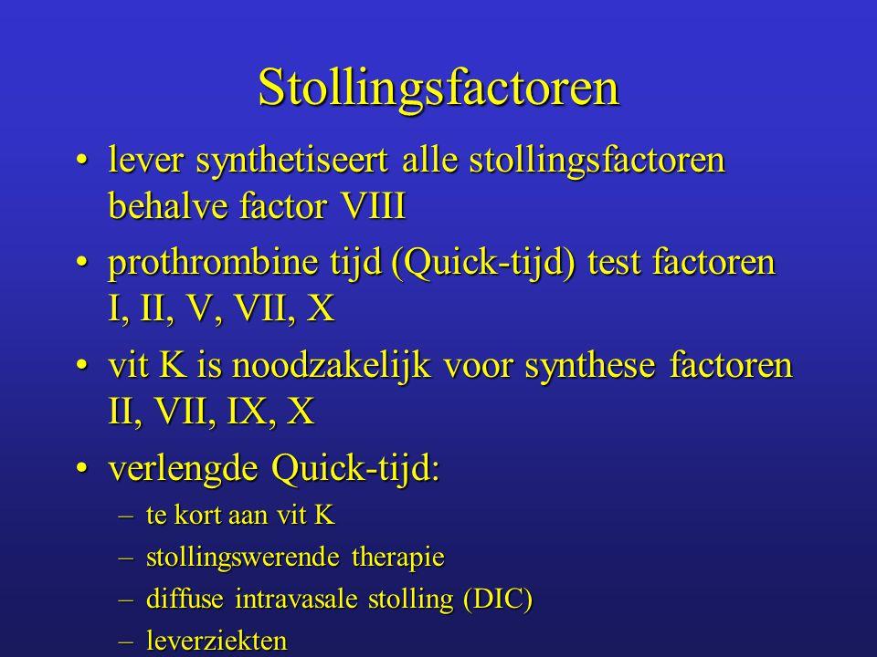 Stollingsfactoren lever synthetiseert alle stollingsfactoren behalve factor VIII. prothrombine tijd (Quick-tijd) test factoren I, II, V, VII, X.