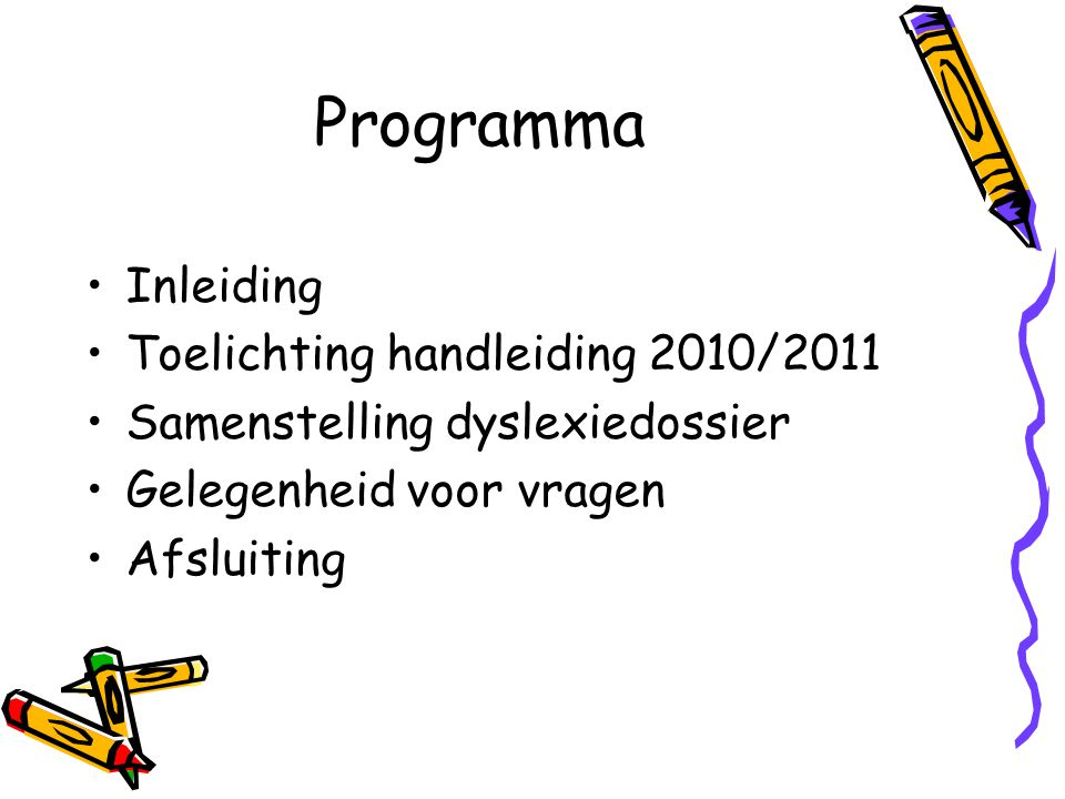 Programma Inleiding Toelichting handleiding 2010/2011