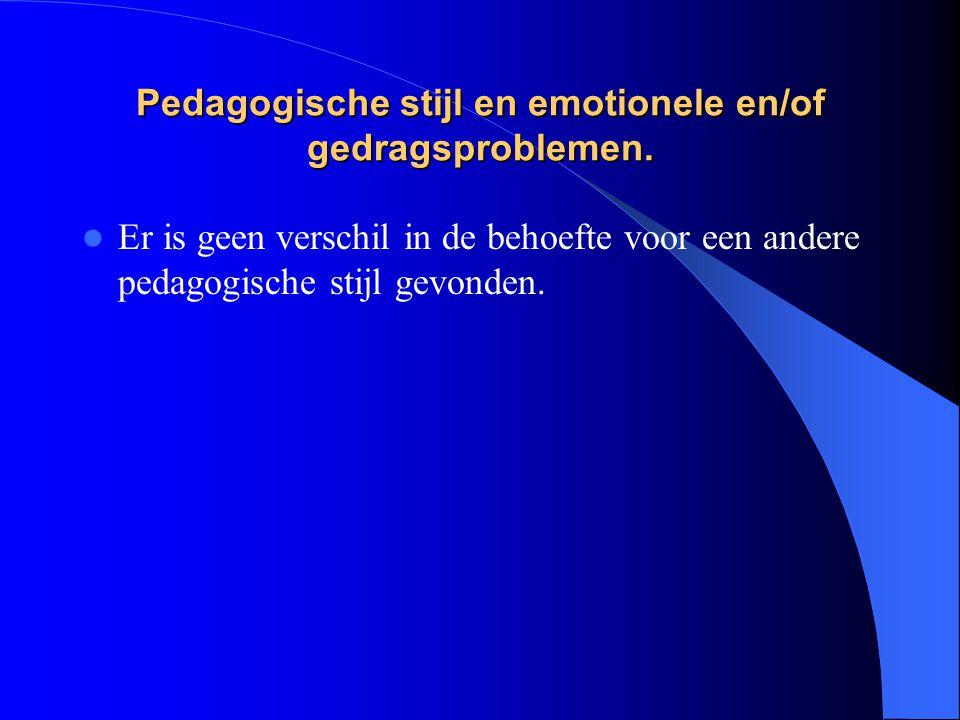 Pedagogische stijl en emotionele en/of gedragsproblemen.