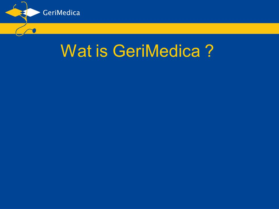 Wat is GeriMedica