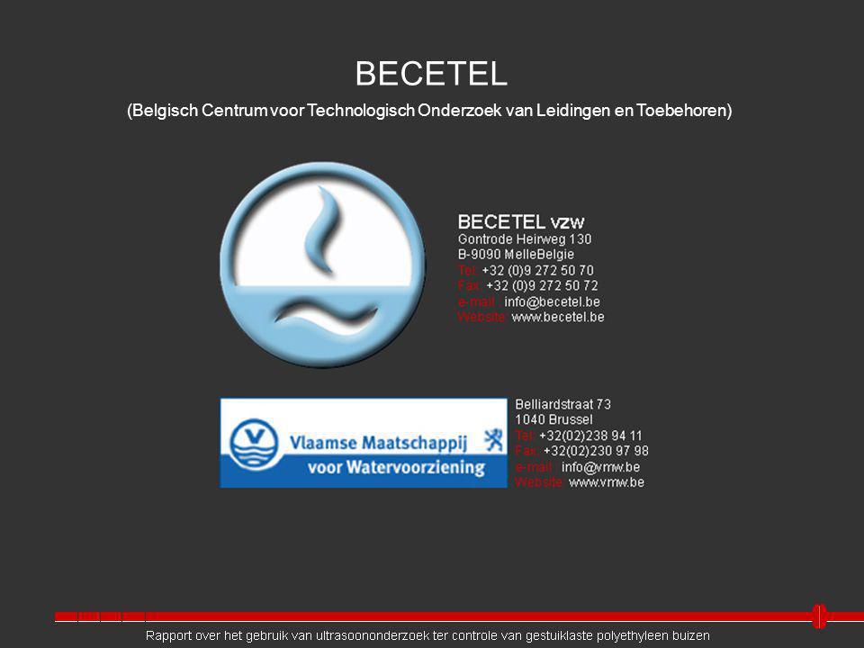 BECETEL (Belgisch Centrum voor Technologisch Onderzoek van Leidingen en Toebehoren) Bart: