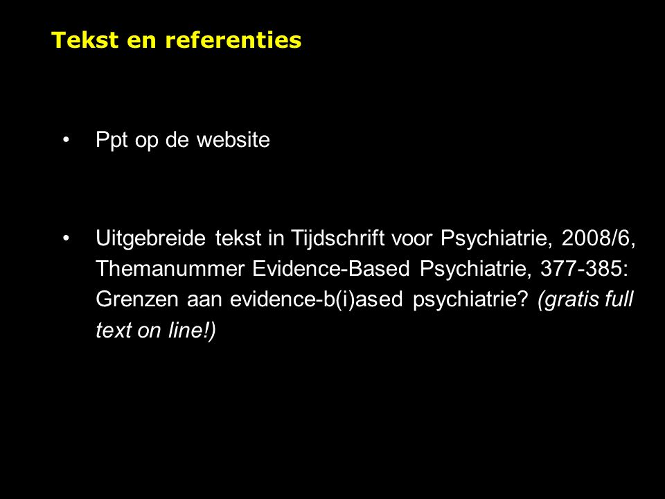 Tekst en referenties Ppt op de website.