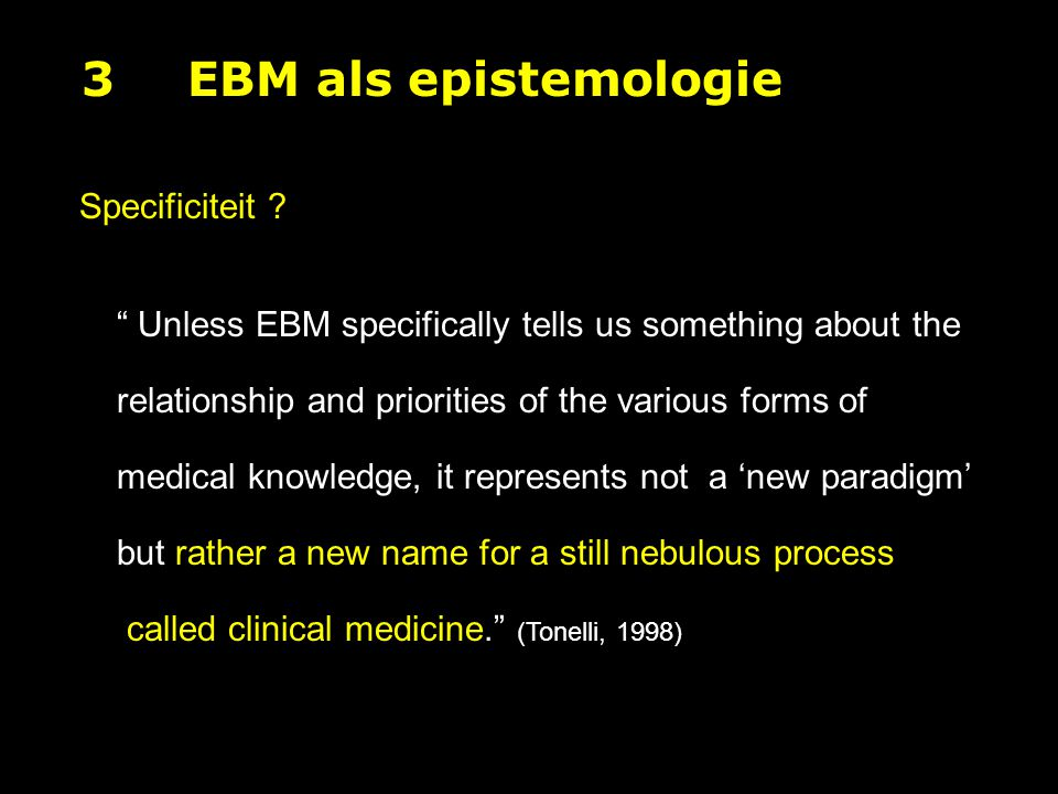 3 EBM als epistemologie Specificiteit