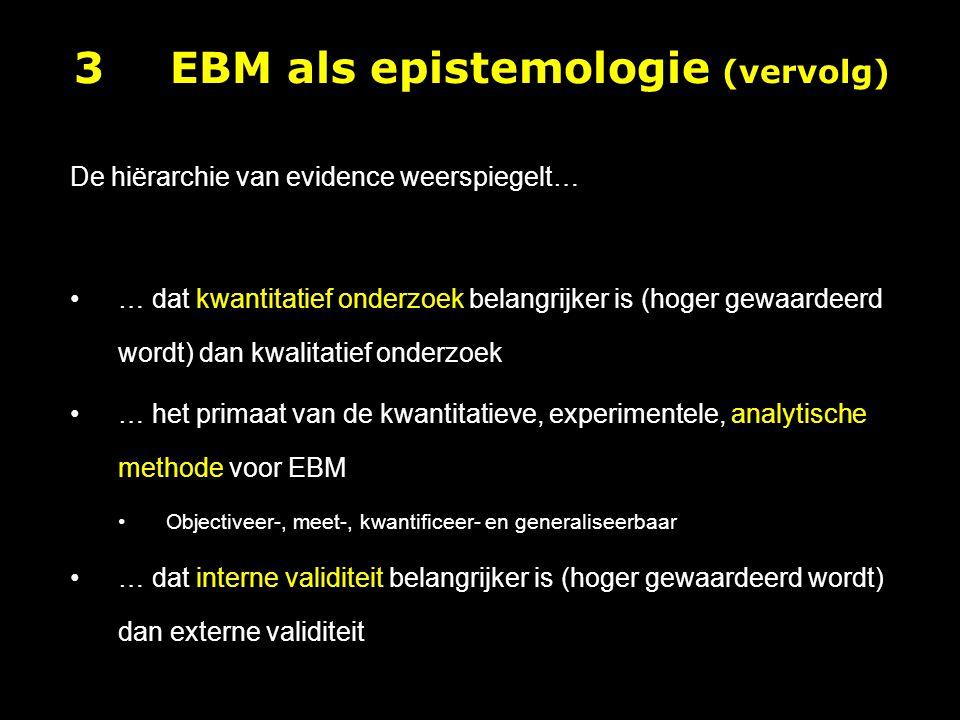 3 EBM als epistemologie (vervolg)