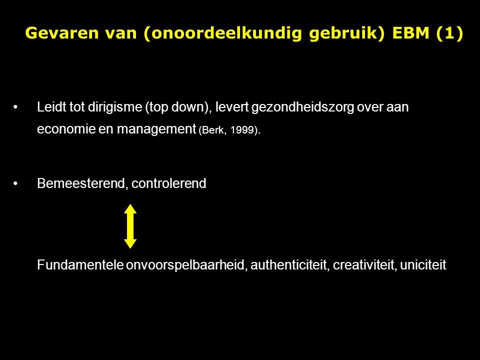 Gevaren van (onoordeelkundig gebruik) EBM (1)
