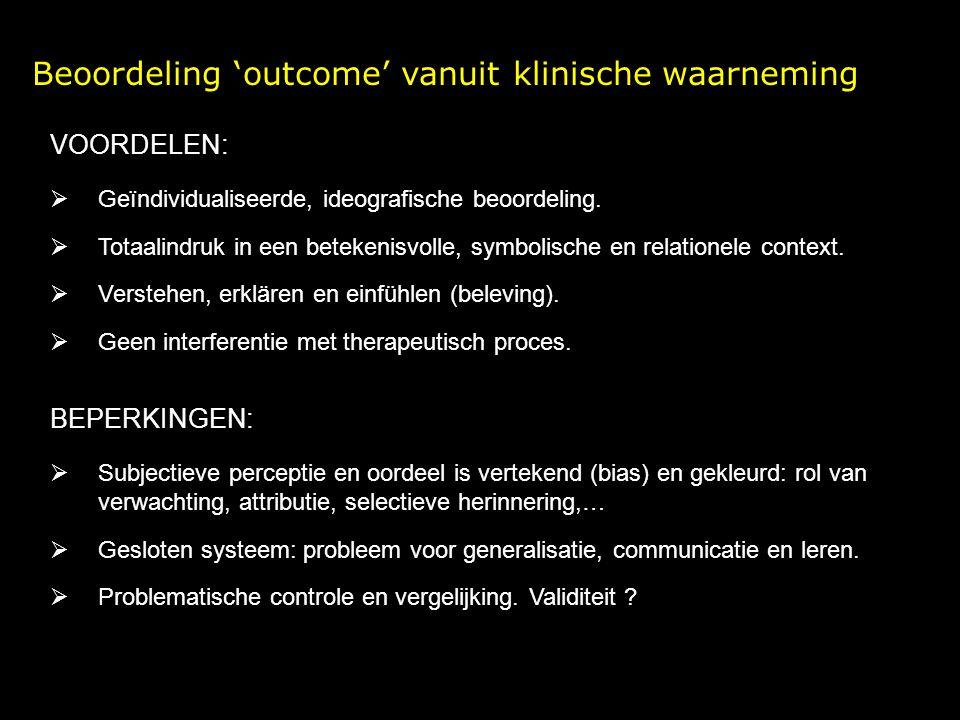 Beoordeling 'outcome' vanuit klinische waarneming