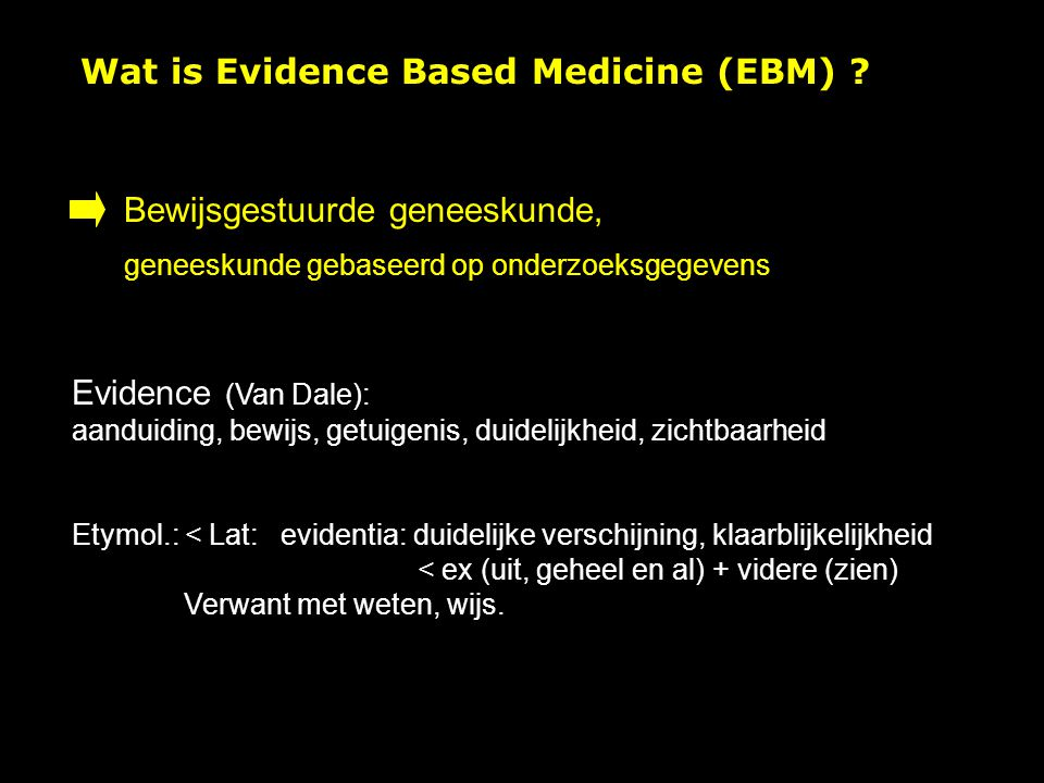 Wat is Evidence Based Medicine (EBM)