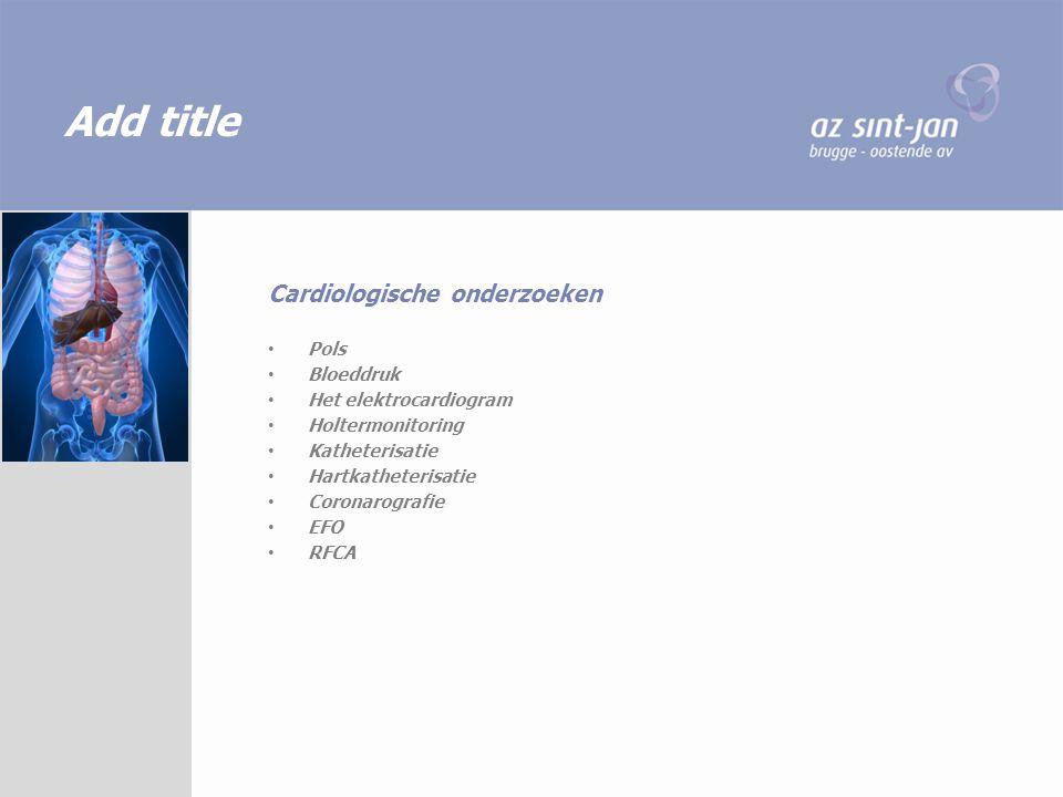 Add title Cardiologische onderzoeken Pols Bloeddruk
