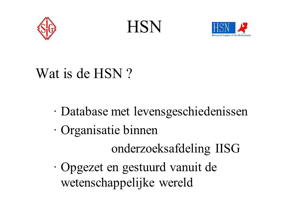 HSN Wat is de HSN Database met levensgeschiedenissen