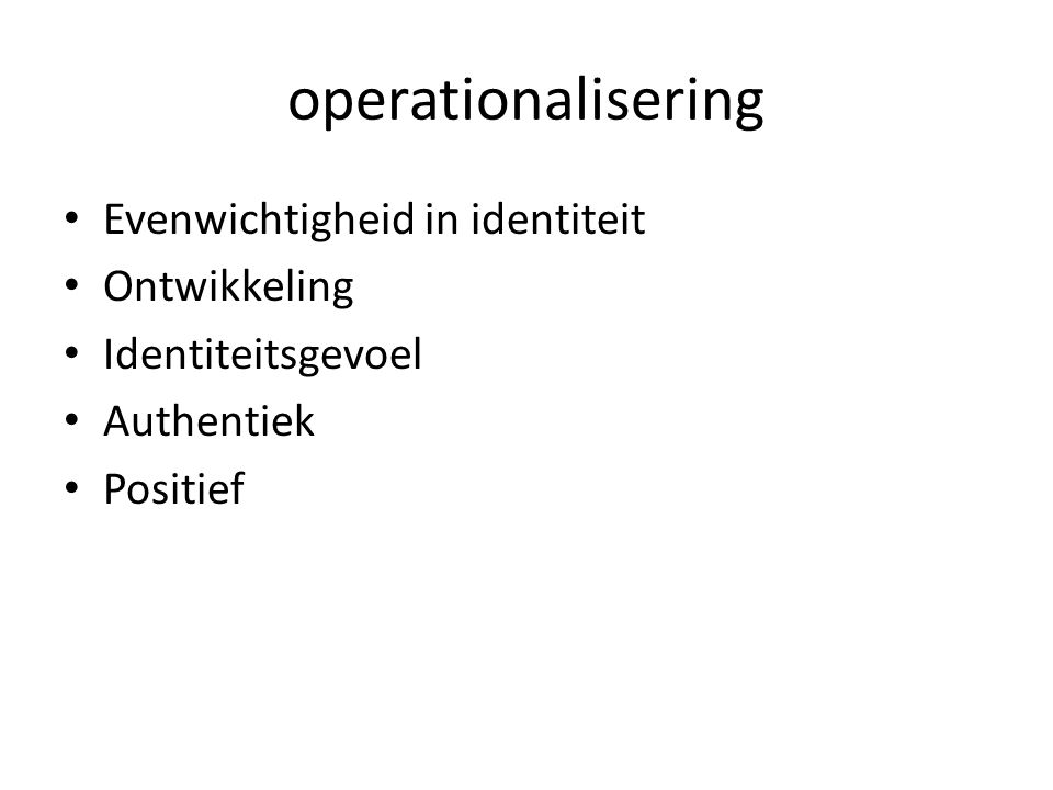 operationalisering Evenwichtigheid in identiteit Ontwikkeling